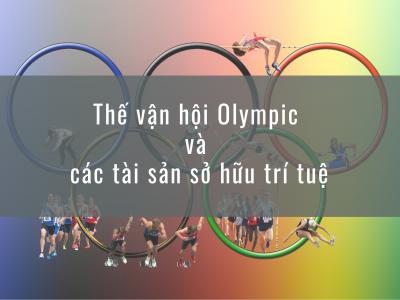 Thế vận hội Olympic và các tài sản sở hữu trí tuệ