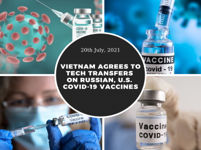 Việt Nam đồng ý chuyển giao công nghệ vắc xin COVID-19 của Nga và Mỹ